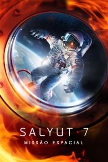 Salyut 7 - Missão Espacial Torrent (2020) Dual Áudio 5.1 BluRay 720p e 1080p FULL HD Download