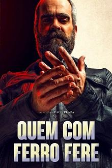 Quem Com Ferro Fere Torrent (2020) Dual Áudio WEB-DL 1080p Download
