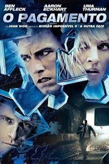 O Pagamento Torrent (2003) Dual Áudio 5.1 BluRay 1080p FULL HD Download