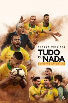 Tudo ou Nada: Seleção Brasileira 1ª Temporada Completa Torrent (2020) Nacional WEB-DL 1080p Download