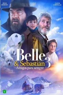 Belle e Sebastian 3 - Amigos para Sempre Torrent (2017) Dual Áudio 5.1 BluRay 1080p FULL HD Download