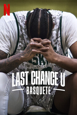 Last Chance U: Basquete 1ª Temporada Completa Torrent (2021) Dublado 5.1 / Legenado WEB-DL1080p - Download