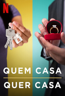 Quem Casa Quer Casa 1ª Temporada Completa Torrent (2021) Dublado 5.1 / Legendado WEB-DL 1080p - Download