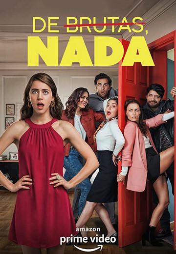 De Brutas, Nada 1ª Temporada Completa Torrent (2020) Dual Áudio 5.1 / Dublado WEB-DL 1080p – Download