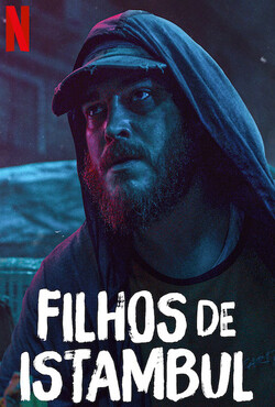 Filhos de Istambul Torrent (2021) Dual Áudio 5.1 / Dublado WEB-DL 720p | 1080p – Download