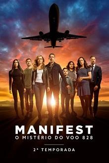 Manifest: O Mistério do Voo 828 2ª Temporada Completa Torrent (2021) Dual Áudio WEB-DL 720p e 1080p Download