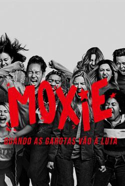 Filme Moxie: Quando as Garotas Vão à Luta Dual Áudio 2021 – FULL HD 1080p