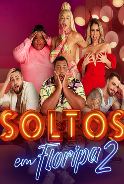 Soltos em Floripa 2ª Temporada Torrent (2021) Nacional WEB-DL 720p - Download