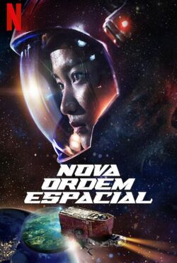 Nova Ordem Espacial Torrent (2021) Dual Áudio 5.1 / Dublado WEB-DL 720p e 1080p - Download