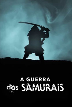 A Guerra dos Samurais 1ª Temporada Completa Torrent (2021) Dublado 5.1 WEB-DL 1080p – Download
