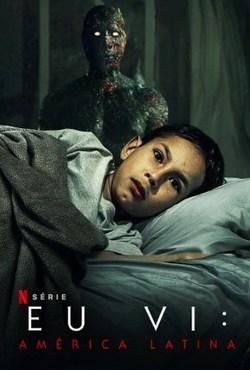 Baixar Eu Vi: América Latina 1ª Temporada Poster Torrent Download Capa