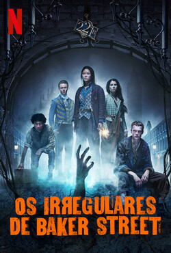 Os Irregulares de Baker Street 1ª Temporada Completa Torrent (2021) Dublado 5.1 / Legendado WEB-DL 720p e 1080p - Download
