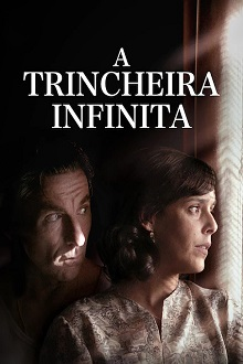 A Trincheira Infinita Torrent (2020) Dual Áudio 5.1 WEB-DL 720p e 1080p Dublado Download
