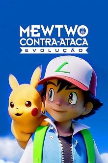 Pokémon: Mewtwo Contra-Ataca - Evolução Torrent (2020) Dual Áudo 5.1 WEB-DL 720p e 1080p FULL HD Download
