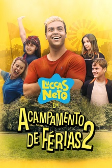Luccas Neto em: Acampamento de Férias 2 Torrent (2020) Nacional WEB-DL 1080p FULL HD Download