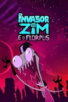 Assistir Invasor Zim e o Florpus (2019) HD Dublado
