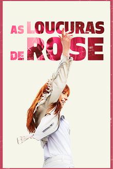As Loucuras de Rose Torrent (2019) Dual Áudio 5.1 BluRay 720p e 1080p Dublado Download