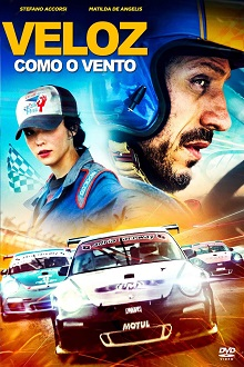 Veloz Como o Vento Torrent (2020) Dual Áudio BluRay 720p e 1080p Dublado Download