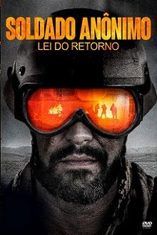 Soldado Anônimo - Lei do Retorno Torrent (2020) Dual Áudio 5.1 BluRay 720p e 1080p Dublado Download