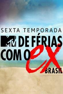 De Férias com o Ex Brasil 6ª Temporada Torrent (2020) Nacional WEB-DL 720p Download