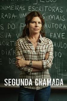 Segunda Chamada 1ª Temporada Torrent (2019) Nacional HDTV 720p Download